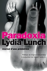Lydia Lunch Paradoxia